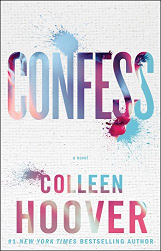 Confess: A Novel by Colleen Hoover Audio Book Online