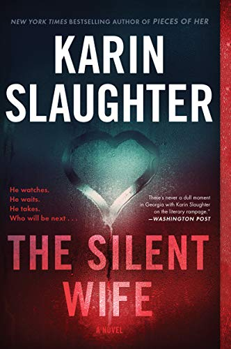 The Silent Wife: A Novel (Will Trent Book 10) by Karin Slaughter Audio Book Free