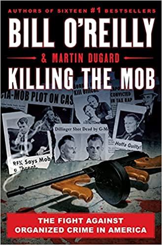 Bill O'Reilly - Killing the Mob Audiobook Free