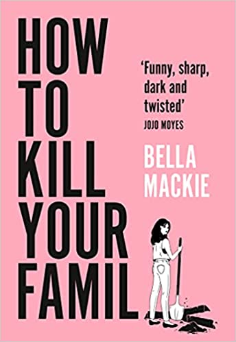 Bella Mackie - How to Kill Your Family Audiobook Download