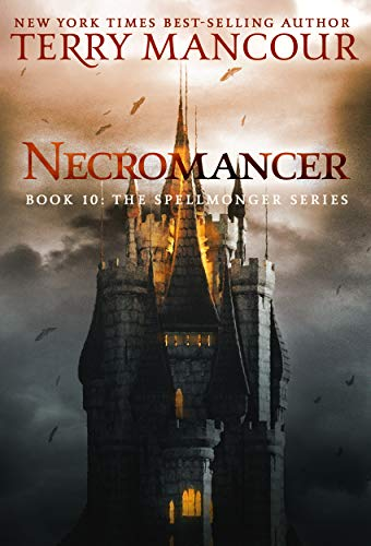 Necromancer: Book Ten Of The Spellmonger Series by Terry Mancour Audio Book Online Free