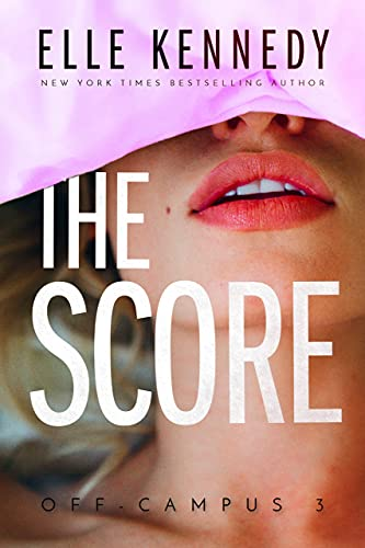 The Score (Off-Campus Book 3) by Elle Kennedy Audiobook Download