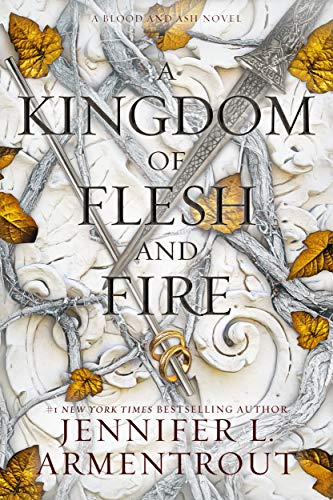 A Kingdom of Flesh and Fire (Blood and Ash Book 2) by [Jennifer L. Armentrout] Audiobook Download