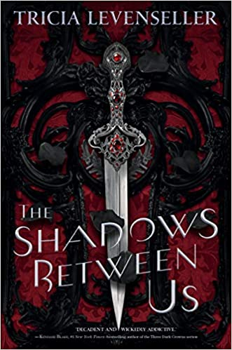 Tricia Levenseller - The Shadows Between Us Audiobook Streaming Online
