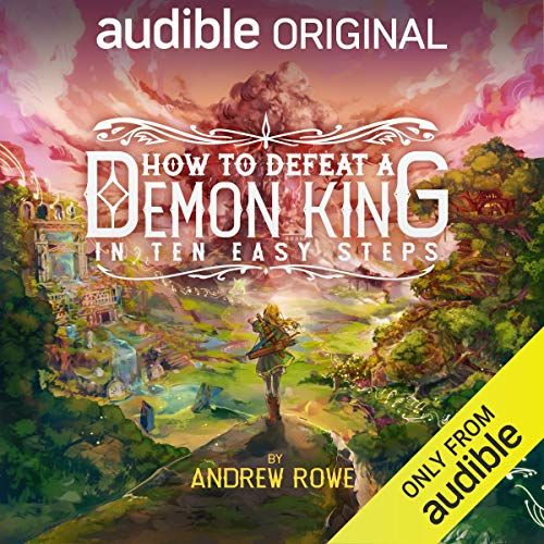 How to Defeat a Demon King in Ten Easy Steps Audio Book Online Free
